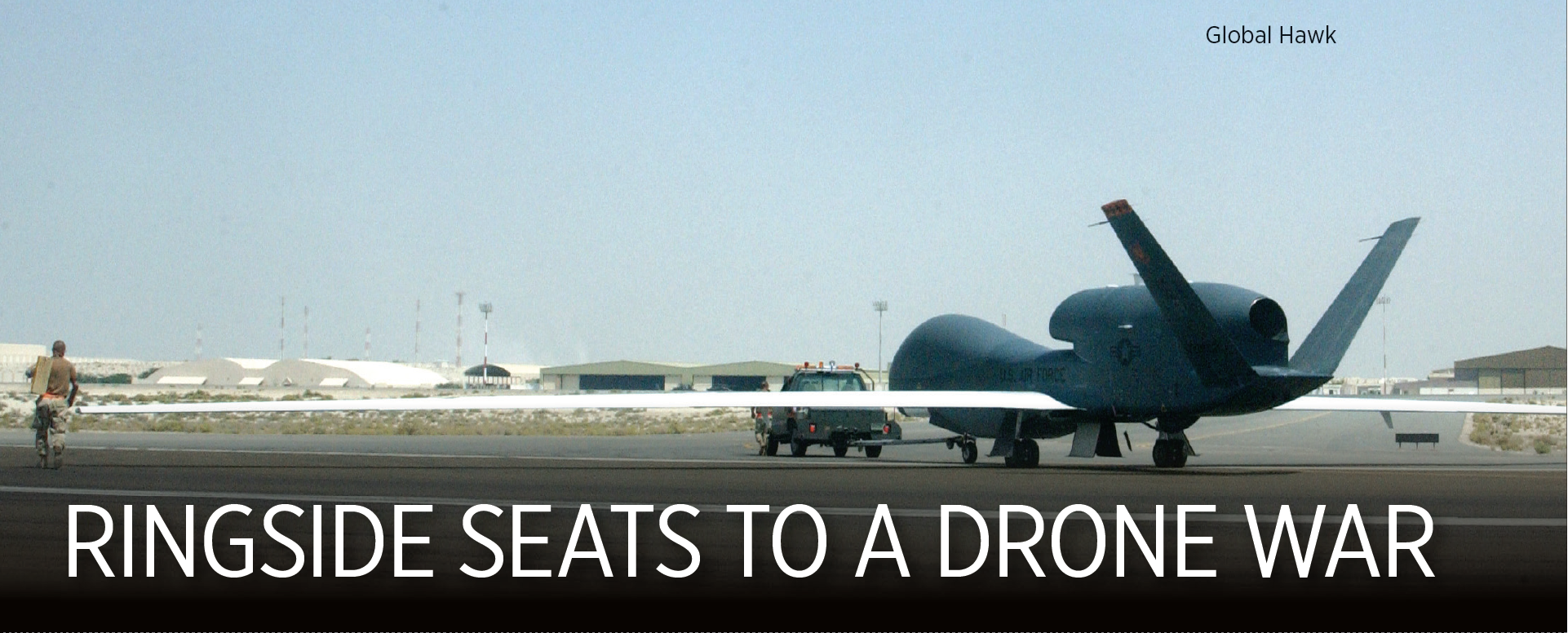 Ringside seats to a drone war